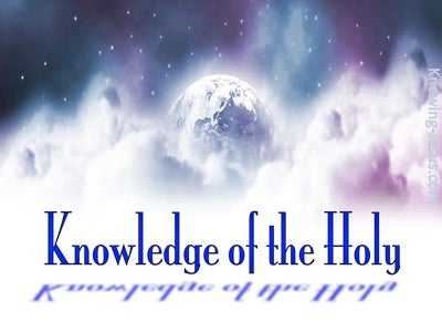 Proverbs 9:10  Knowledge Of The Holy (blue)
